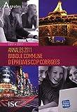 Annales 2011 de la Banque d'épreuves communes CCIP : Sujets et corrigés
