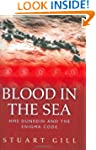 Blood in the Sea: HMS Dunedin and the...