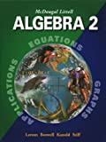 img - for McDougal Littell Algebra 2: Applications, Equations, Graphs book / textbook / text book