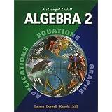 McDougal Littell Algebra 2: Applications, Equations, Graphs ~ Ron Larson