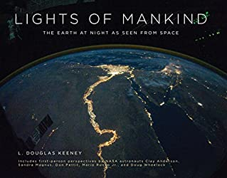 Lights of Mankind: The Earth at Night as Seen from Space