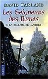 echange, troc David Farland, Bénédicte Lombardo - Les seigneurs des runes, Tome 1 : La douleur de la terre