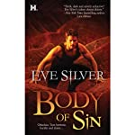 Body of Sin (       UNABRIDGED) by Eve Silver Narrated by Savannah Richards