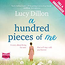A Hundred Pieces of Me Audiobook by Lucy Dillon Narrated by Juanita McMahon