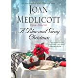 A Blue and Gray Christmas (Ladies of Covington) ~ Joan A. Medlicott