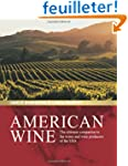 American Wine: The Ultimate Companion...