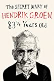 img - for The Secret Diary of Hendrik Groen book / textbook / text book