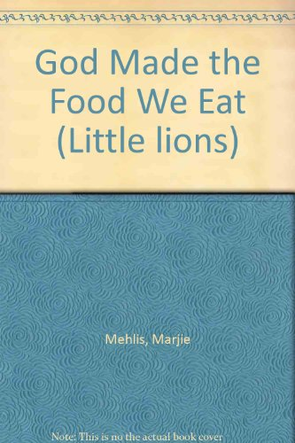 god-made-the-food-we-eat-little-lions