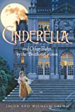 Cinderella and Other Tales by the Brothers Grimm Complete Text (Charming Classics)
