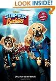 Super Buddies Junior Novel (Junior Novelization)