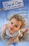 echange, troc Sandra Marton, Marion Lennox, Jessica Hart - Un bébé en héritage ; Vocation : papa ; Une famille à inventer : 3 romans inédits