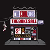 echange, troc The Cool Kids - The Bake Sale