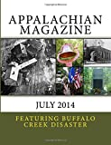 img - for Appalachian Magazine: July 2014: Featuring Buffalo Creek Disaster: 42-Years Later book / textbook / text book