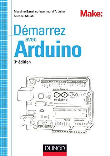 Démarrez avec Arduino - 3e édition gratuit