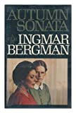 Autumn Sonata: A film (0394500881) by Bergman, Ingmar