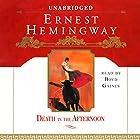 Death in the Afternoon Hörbuch von Ernest Hemingway Gesprochen von: Boyd Gaines