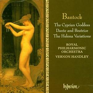 Bantock: The Cyprian Goddess
