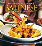 img - for Step-by-Step Cooking: Balinese: Delightful Ideas for Everyday Meals book / textbook / text book