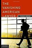 The Vanishing American Lawyer
