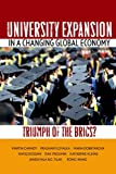 University Expansion in a Changing Global Economy: Triumph of the BRICs? (0804786011) by Carnoy, Martin