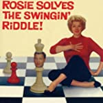 Rosie Solves the Swinging Ridd
