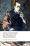 Sir Arthur Conan Doyle The Adventures of Sherlock Holmes (Oxford World's Classics)