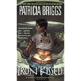 Iron Kissed (Mercy Thompson, Book 3) ~ Patricia Briggs