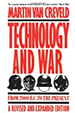 Technology and War: From 2000 B.C. to the Present (0029331536) by Van Creveld, Martin
