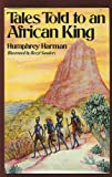 Tales told to an African King