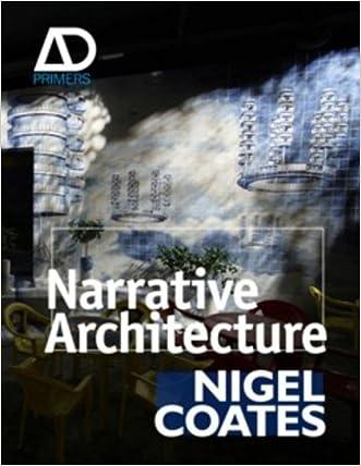 Narrative Architecture: Architectural Design Primers series