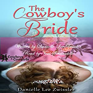 The Cowboy's Bride (Cowboys and Cowgirls) Audiobook