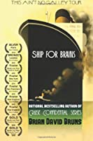 Ship for Brains: Cruise Confidential: 2