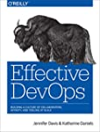 Effective DevOps: Building a Culture...