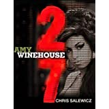 27: Amy Winehouse (The 27 Club Series)by Chris Salewicz