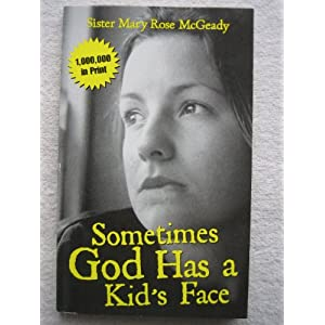 Sometimes God Has a Kid's Face