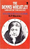 Studies in Occultism (The Dennis Wheatley library of the occult ; v. 4) (0722117019) by Blavatsky, H. P.