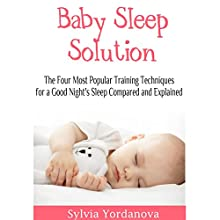Baby Sleep Solution: What You Must Know About