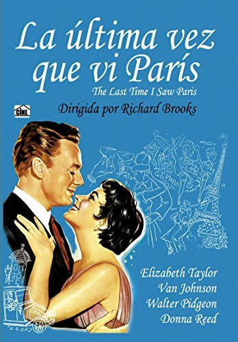 THE LAST TIME I SAW PARIS (la ultima vez que vi Paris) Import Spain - Region 2 - PAL