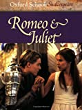 Romeo & Juliet (Oxford School Shakespeare) (019832149X) by William Shakespeare