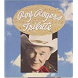 Roy Rogers Tribute ~ Roy Rogers