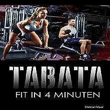 Tabata: Fit in 4 Minuten Hörbuch von Christian Maier Gesprochen von: Christoph Spiegel