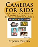 Cameras for Kids: Fun and Inexpensive Projects for...