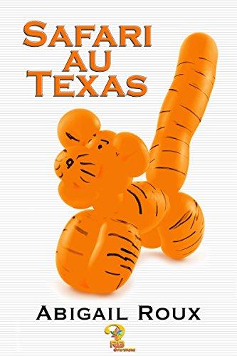 Safari au Texas: Ty & Zane, t. 6