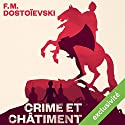 Crime et châtiment Audiobook by Fédor Dostoïevski Narrated by Vincent Violette