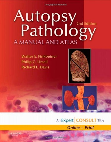 Autopsy Pathology: A Manual and Atlas: Expert Consult -...