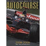 Autocourse 2008-2009: The Worlds Leading Grand Prix Annual (Autocourse: The World's Leading Grand Prix Annual)by Alan Henry