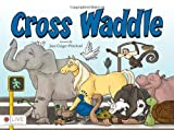 img - for Cross Waddle book / textbook / text book