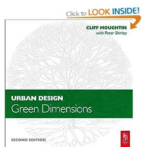 Urban Design: Green Dimensions Moughtin J.C., Peter Shirley