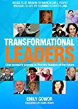 img - for Transformational Leaders - One Woman's Journey to find the Leaders of the Future book / textbook / text book