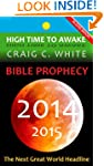Craig White - Bible Prophecy 2014 2015